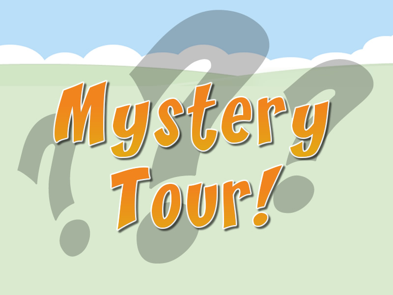OVERNIGHT MYSTERY TOUR – FEBRUARY