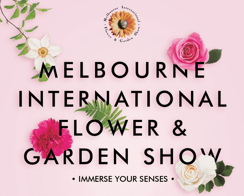 MELBOURNE INTERNATIONAL FLOWER SHOW
